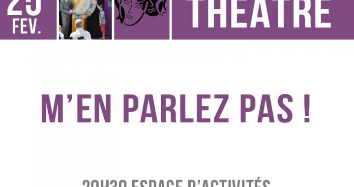 théâtre men parlez pas
