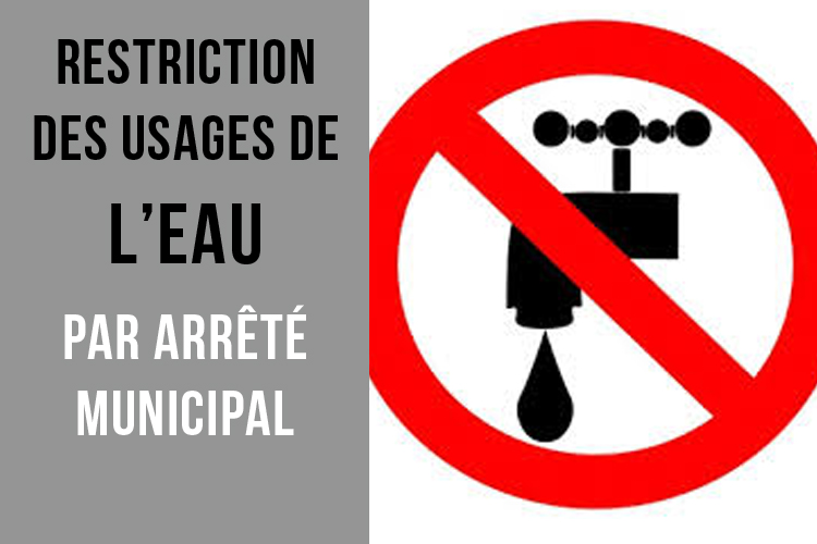 Restriction des usages de l'eau par arrêté municipal